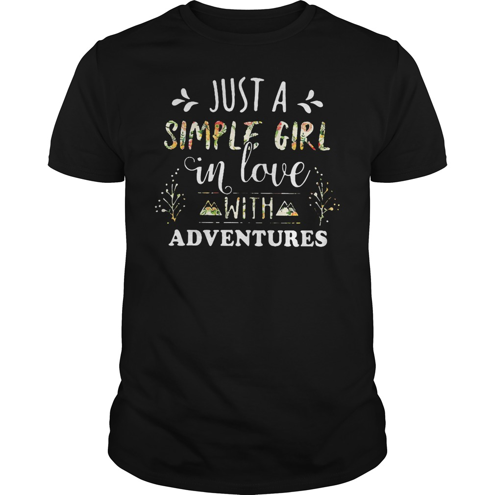 Just A Simple Girl In Love With Adventures Shirt