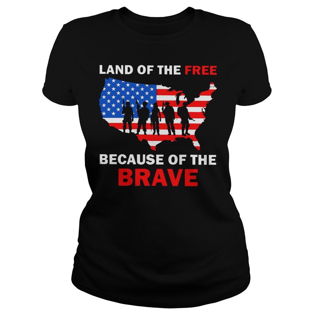 Land Of The Free Because Of The Brave Ladies