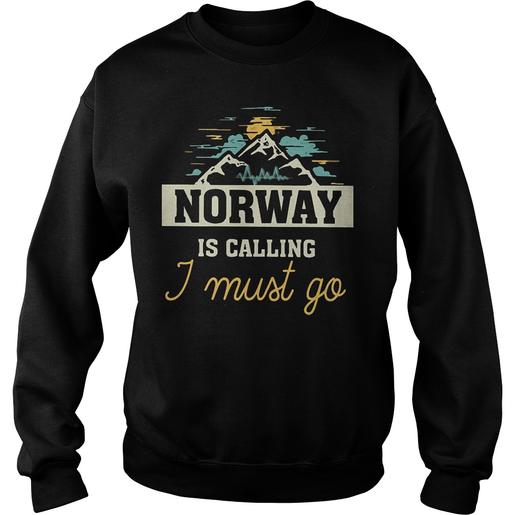 Norway Is Calling I Must Go Sweater