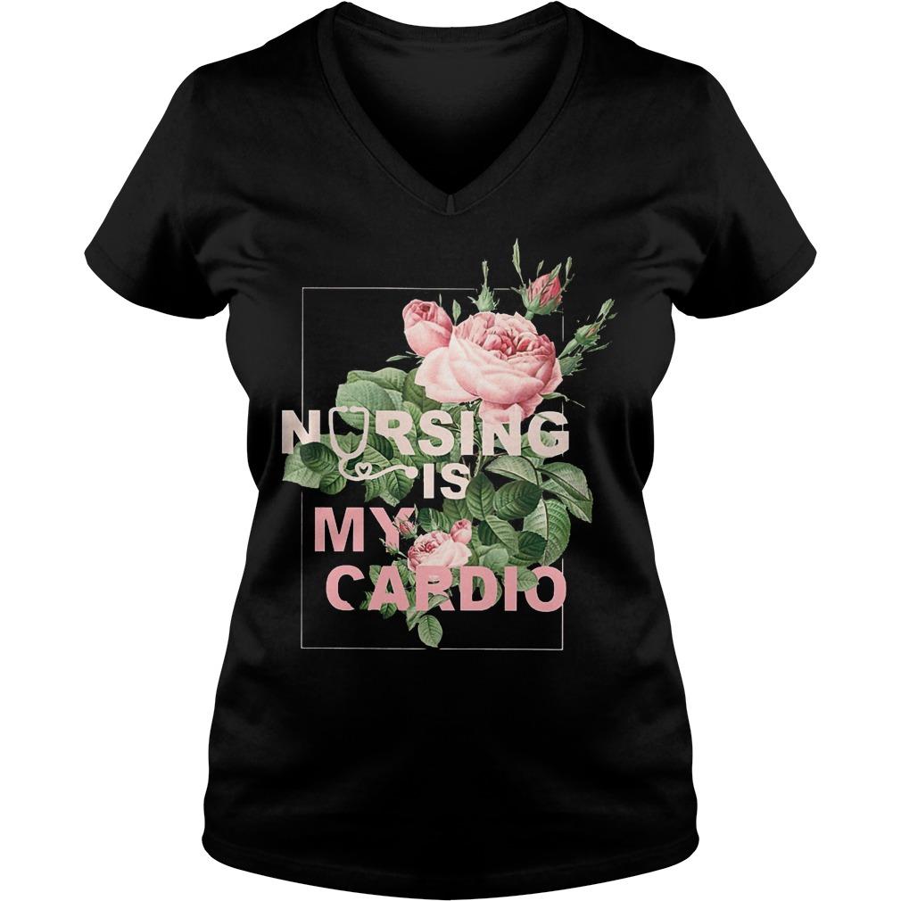 Nursing Is My Cardio V Neck