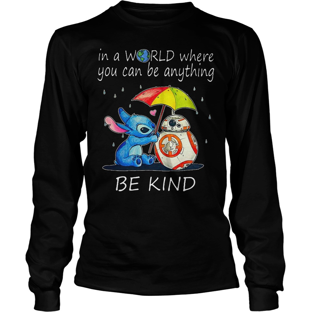 Stitch In A World Where You Can Be Anything Be Kind Longsleeve