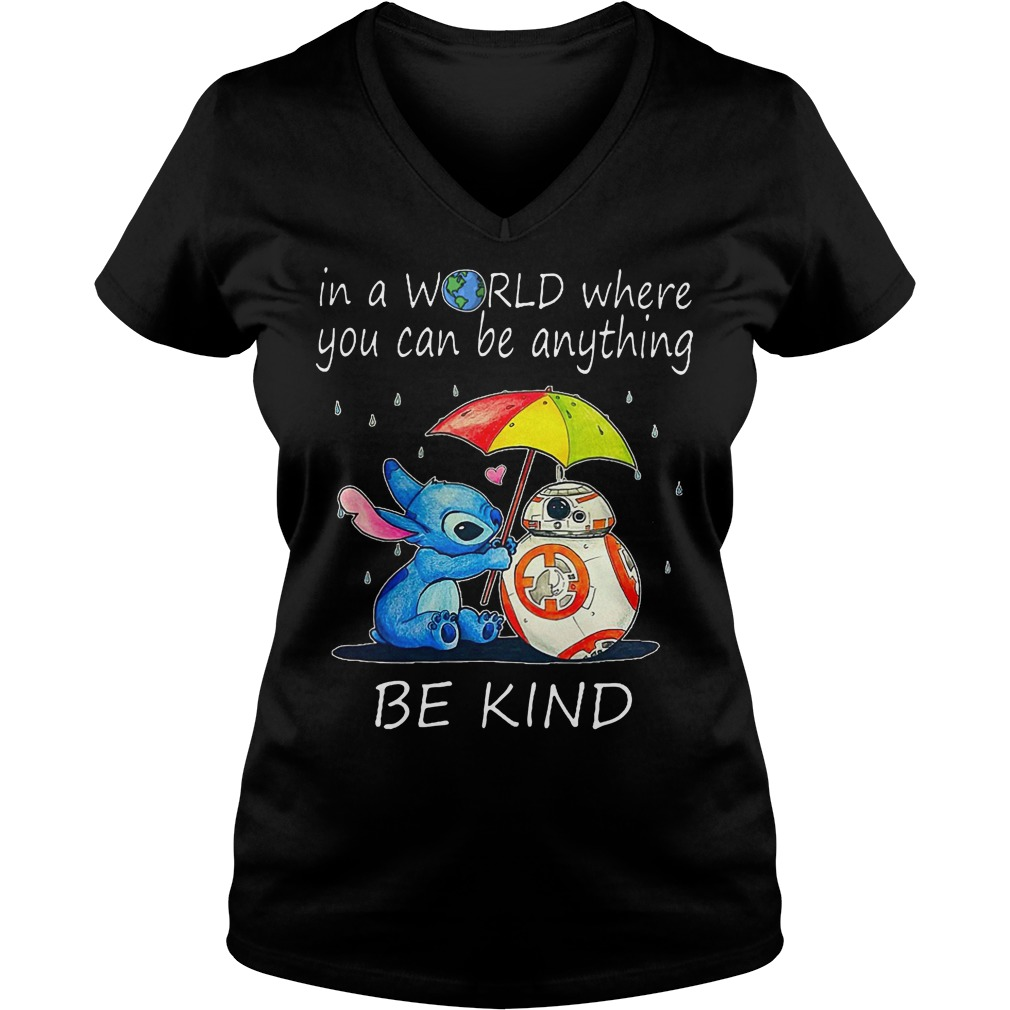Stitch In A World Where You Can Be Anything Be Kind V Neck