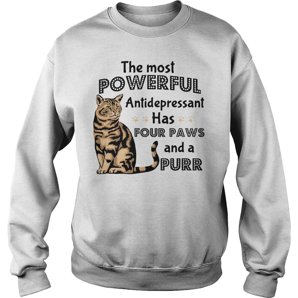 The Most Powerful Antidepressant Has Four Paws Sweater