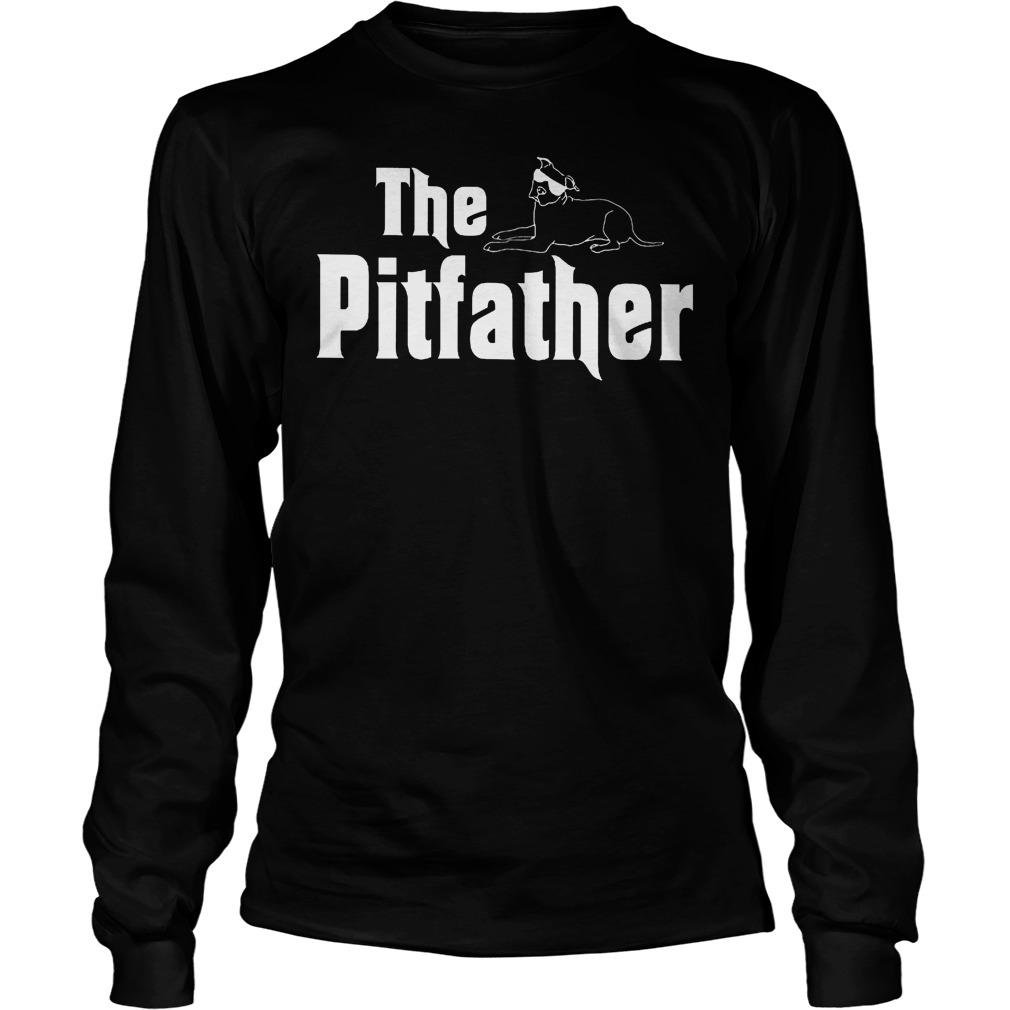 The Pitbull Pitfather Longsleeve
