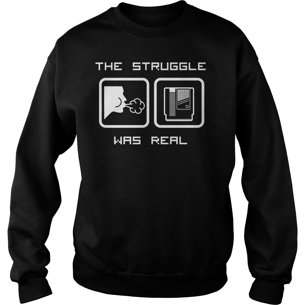 The Struggle Was Real Sweater