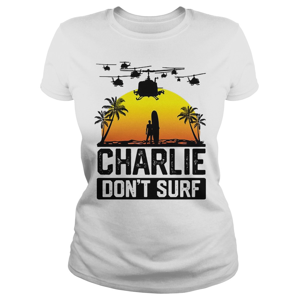 Viet Cong Charlie Don't Surf Vietnam War Ladies