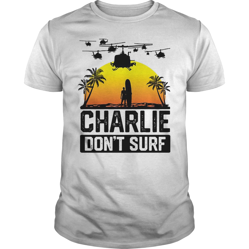 Viet Cong Charlie Don't Surf Vietnam War Shirt