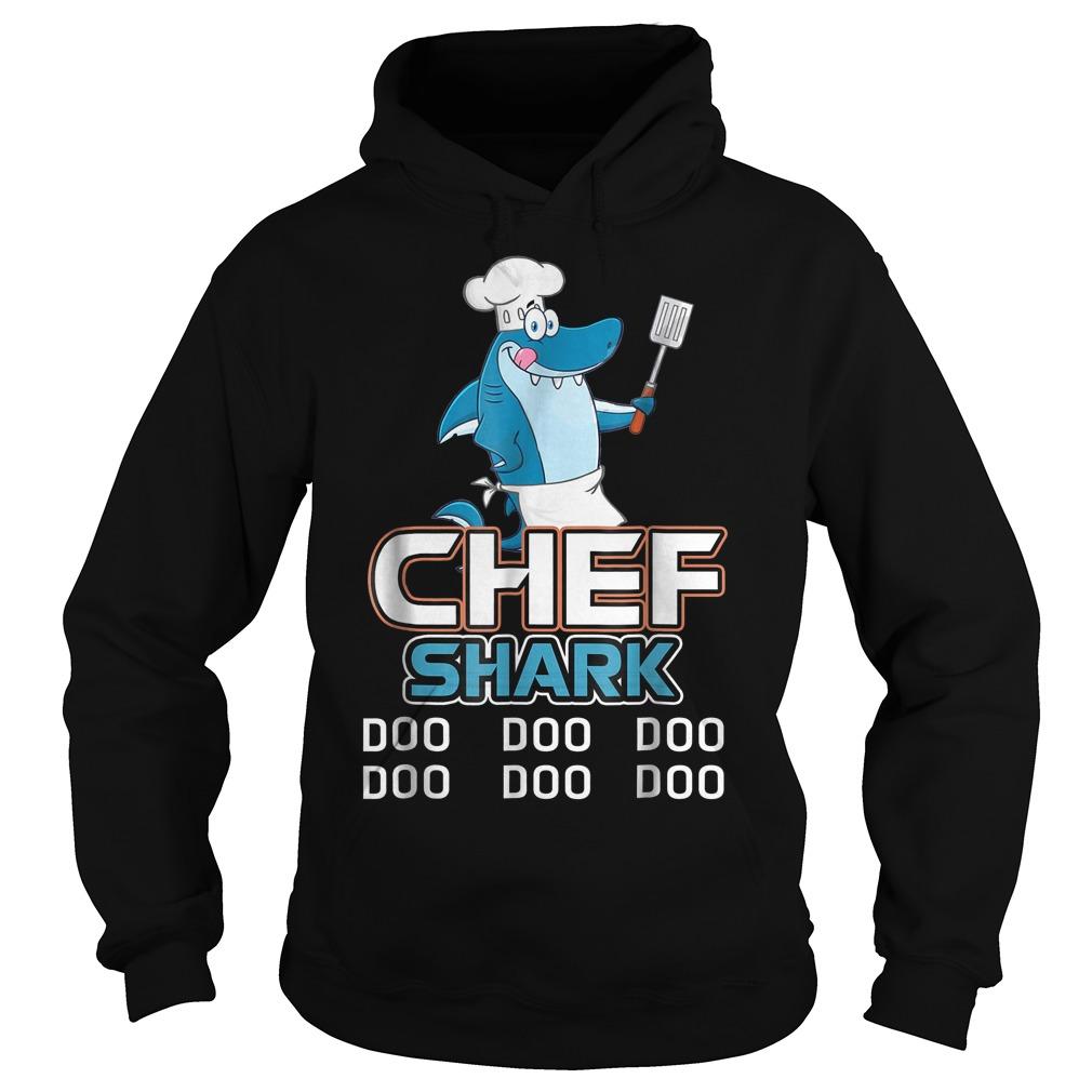 Chef Shark Doo Doo Doo Hoodie