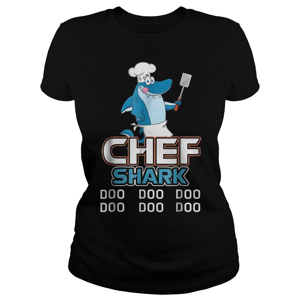 Chef Shark Doo Doo Doo Ladies