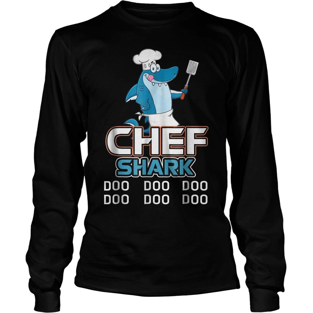 Chef Shark Doo Doo Doo Longsleeve