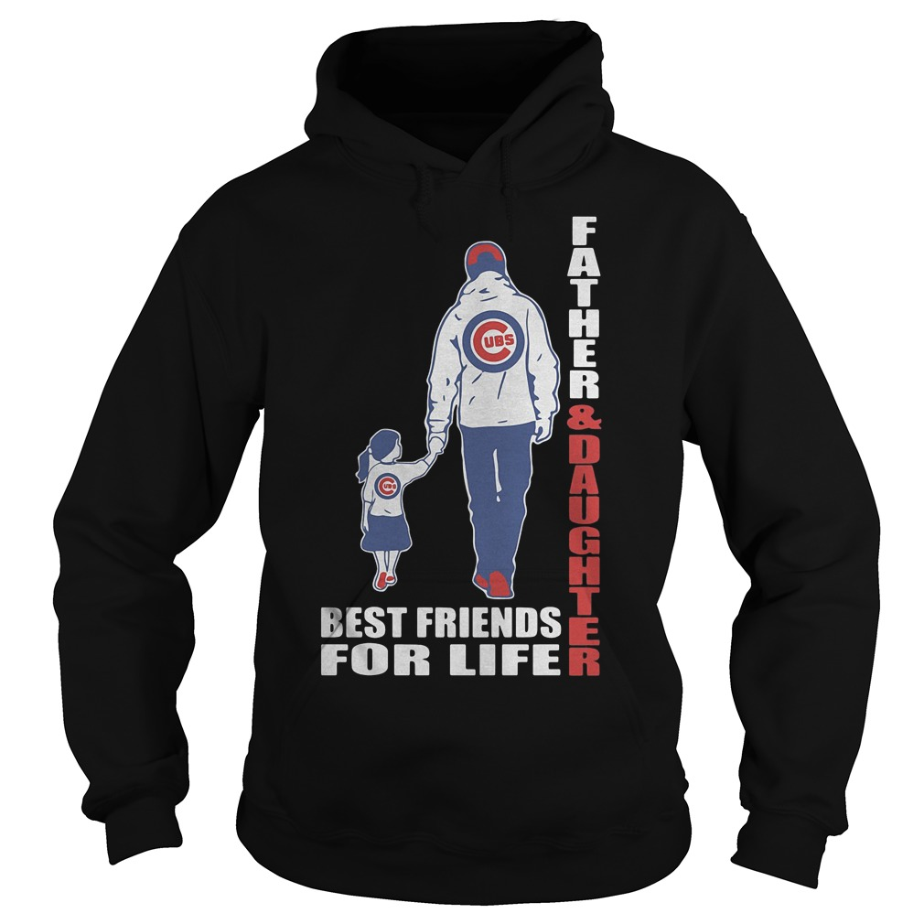 Chicago Cubs Father And Daughter Best Friends Hoodie
