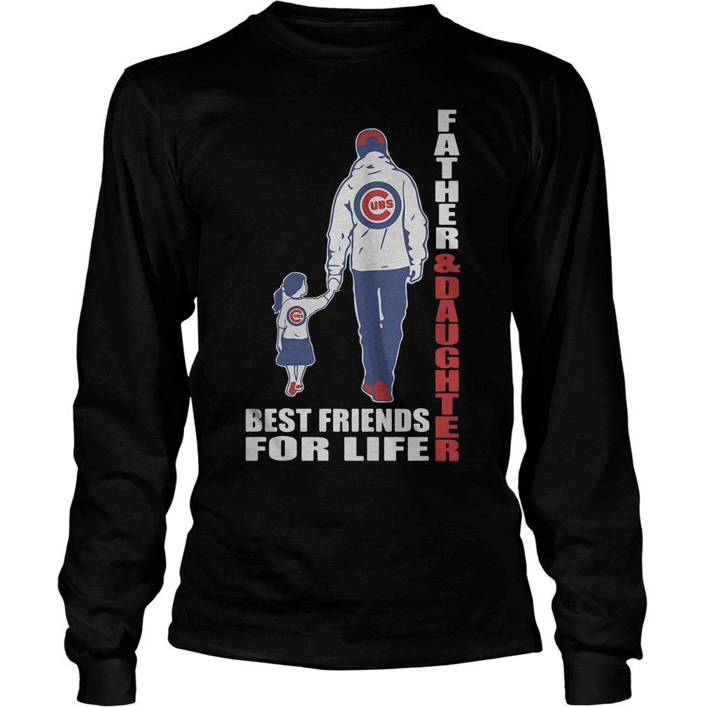 Chicago Cubs Father And Daughter Best Friends Longsleeve