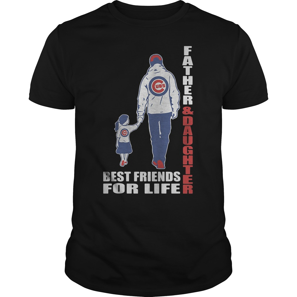 Chicago Cubs Father And Daughter Best Friends T Shirt