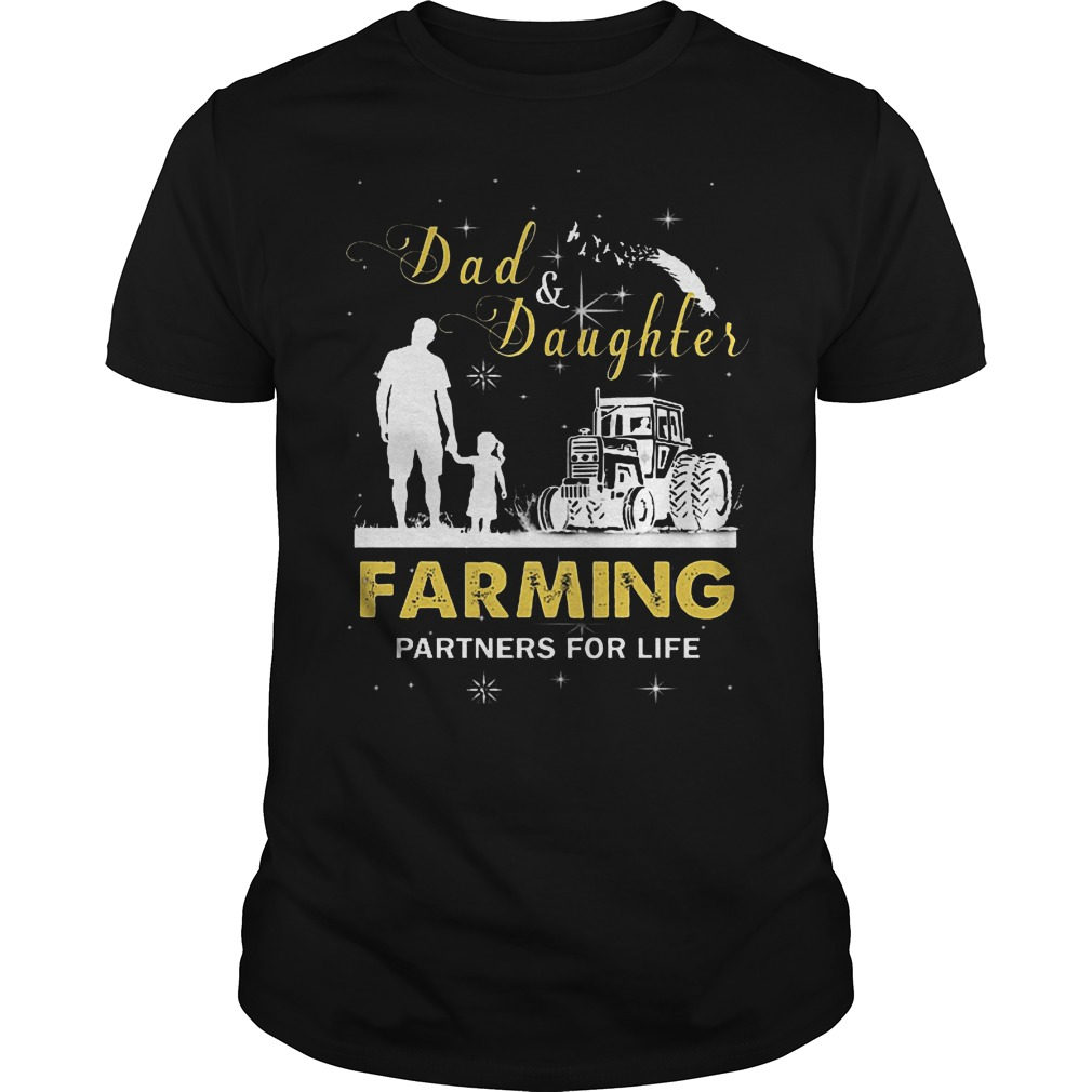 Dad And Daughter Farming Partners For Life T Shirt