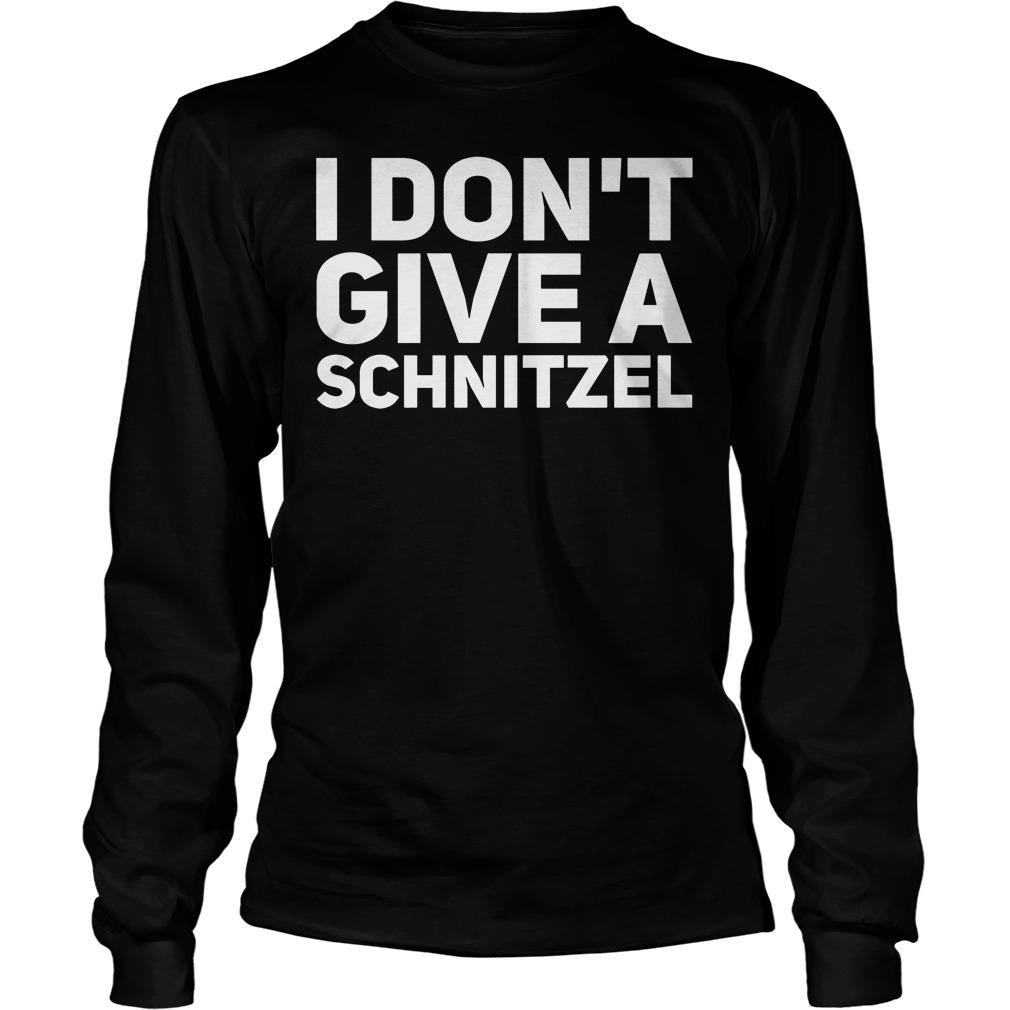 I Don't Give A Schnitzel Longsleeve