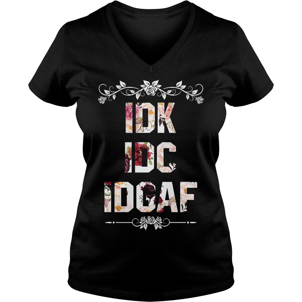 Idk Idc Idgaf V Neck