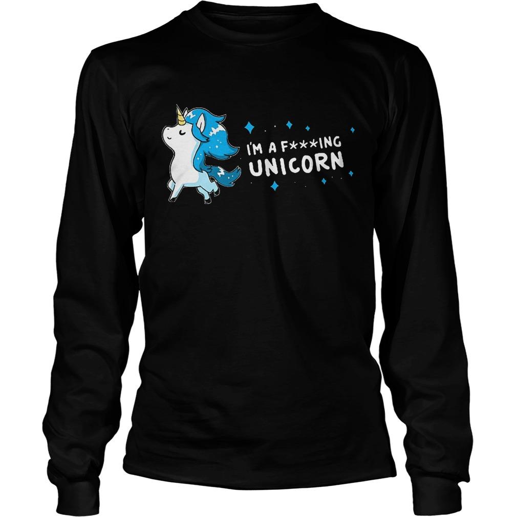 I'm A Fing Unicorn Longsleeve