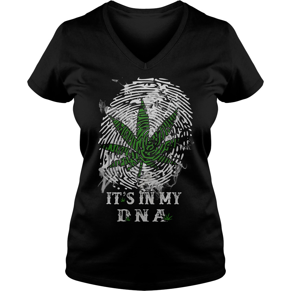 It's In My Dna Weed V Neck
