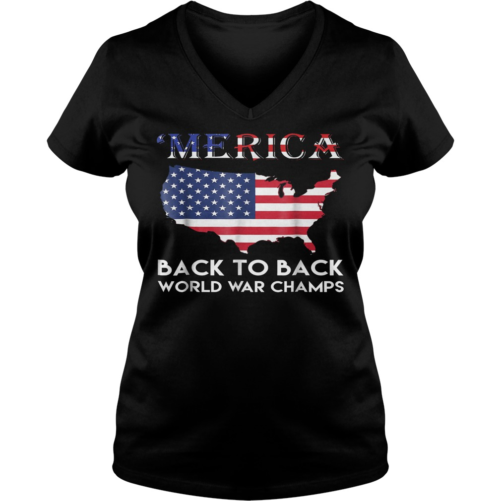 59a459e3 Merica Back To Back World War Champ Patriotic 4th July T-Shirt, Ladies,  V-neck, Tanktop T-shirt