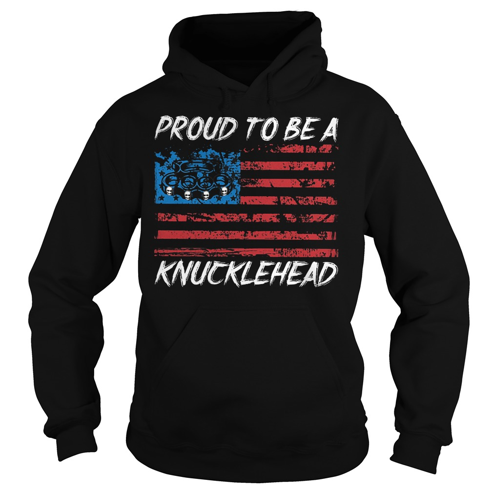 Proud To Be A Knucklehead Hoodie