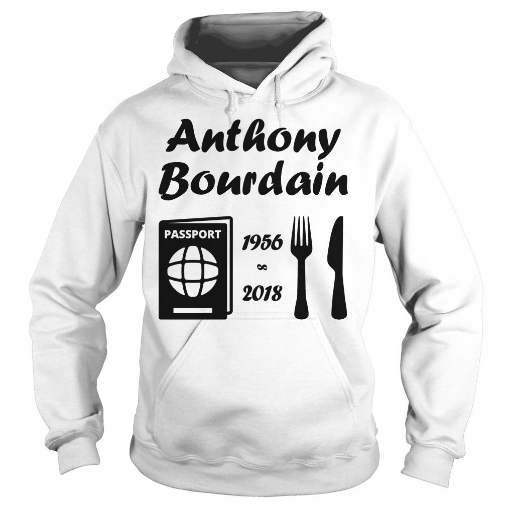 Rip Anthony Bourdain 1956 2018 Hoodie