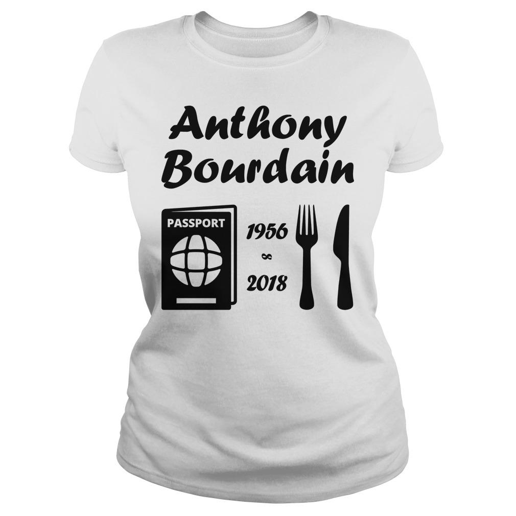 Rip Anthony Bourdain 1956 2018 Ladies