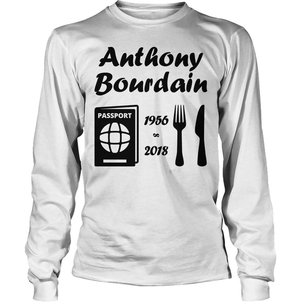Rip Anthony Bourdain 1956 2018 Longsleeve