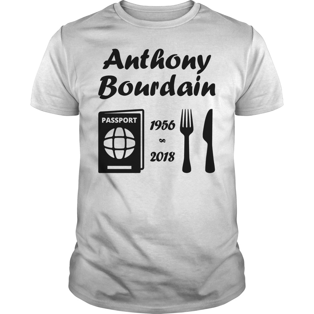 Rip Anthony Bourdain 1956 2018 T Shirt