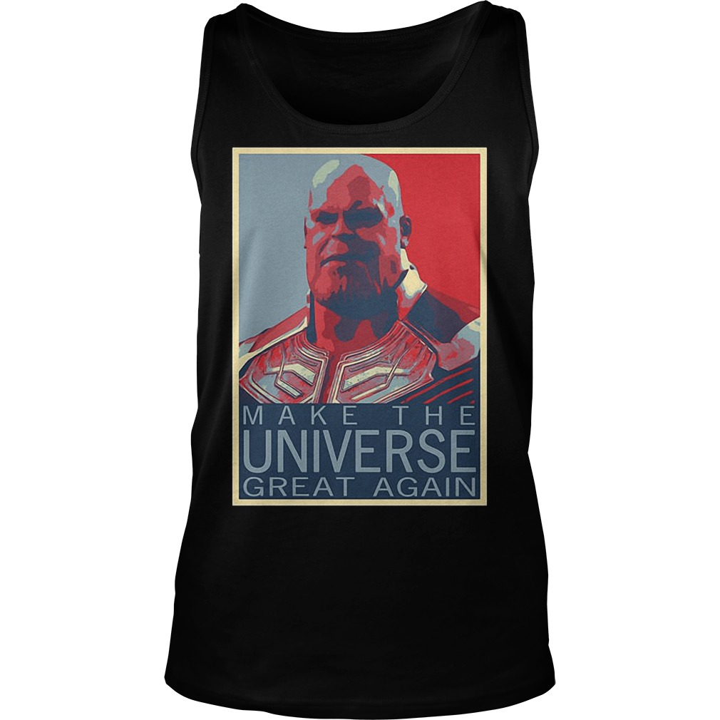 Thanos Make The Universe Great Again Tanktop