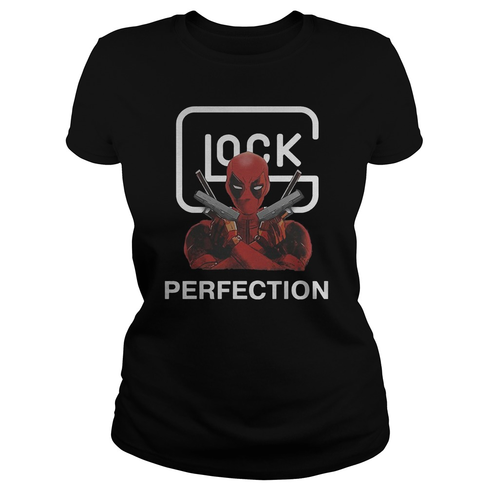 Best Price Glock Deadpool Perfection T-Shirt Classic Ladies Tee