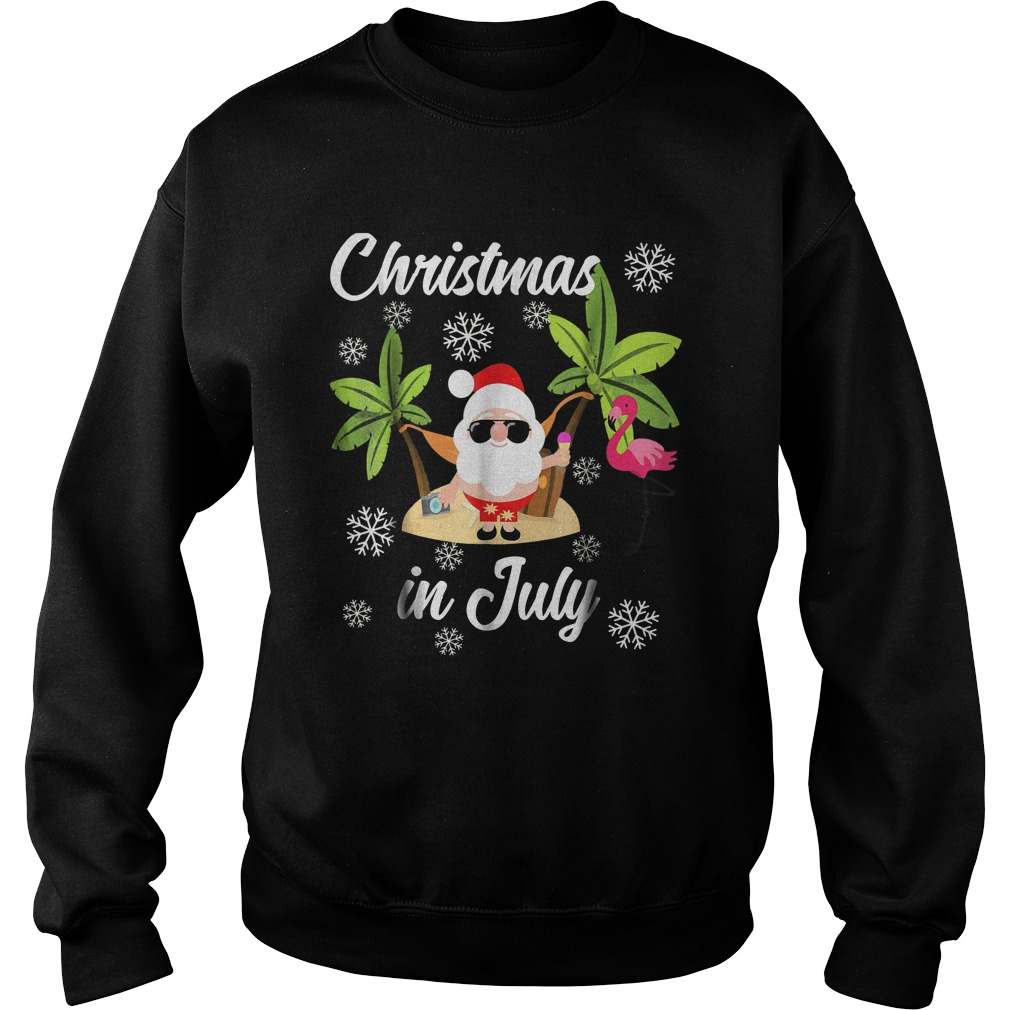 Christmas In July Flamingo And Hawaiian Lover T-Shirt Sweat Shirt