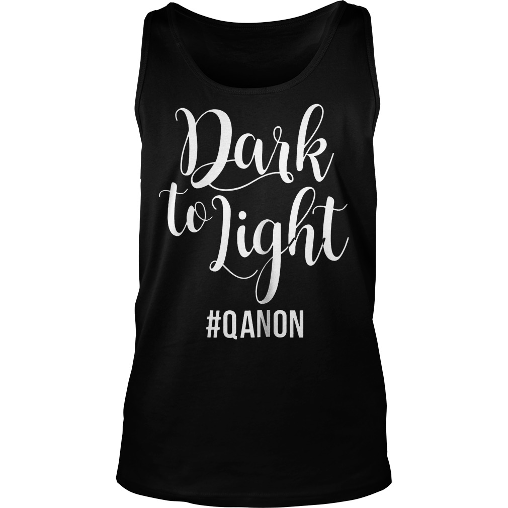 Dark To Light Qanon Unisex Tank Top