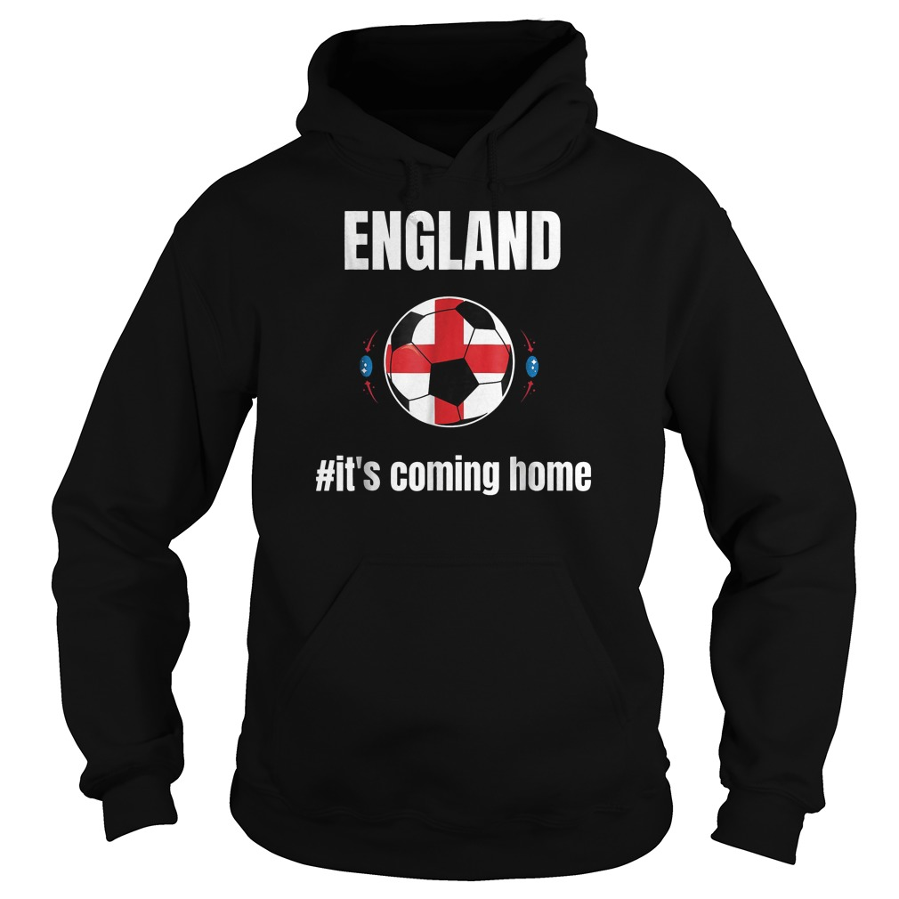 England Soccer It's Coming Home World Cup 2018 T-Shirt Hoodie