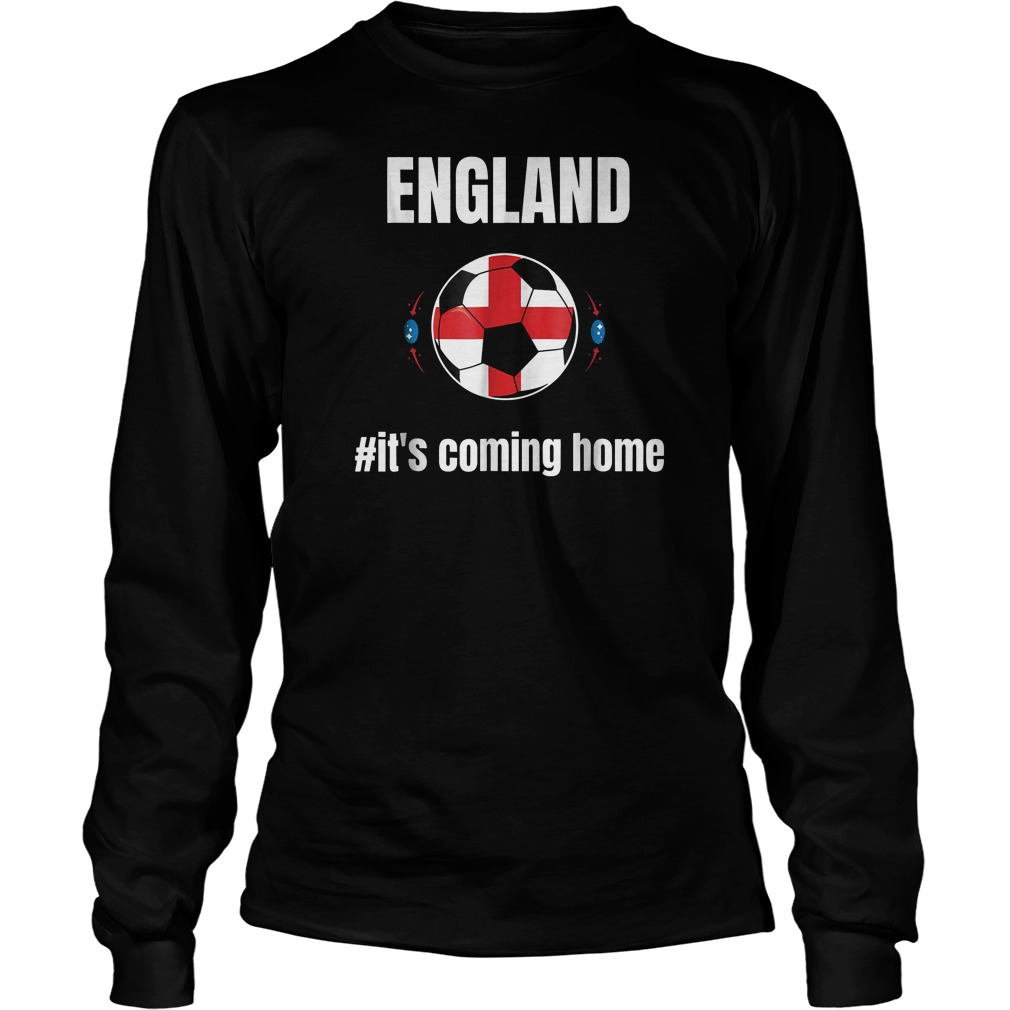 England Soccer It's Coming Home World Cup 2018 T-Shirt Unisex Longsleeve Tee