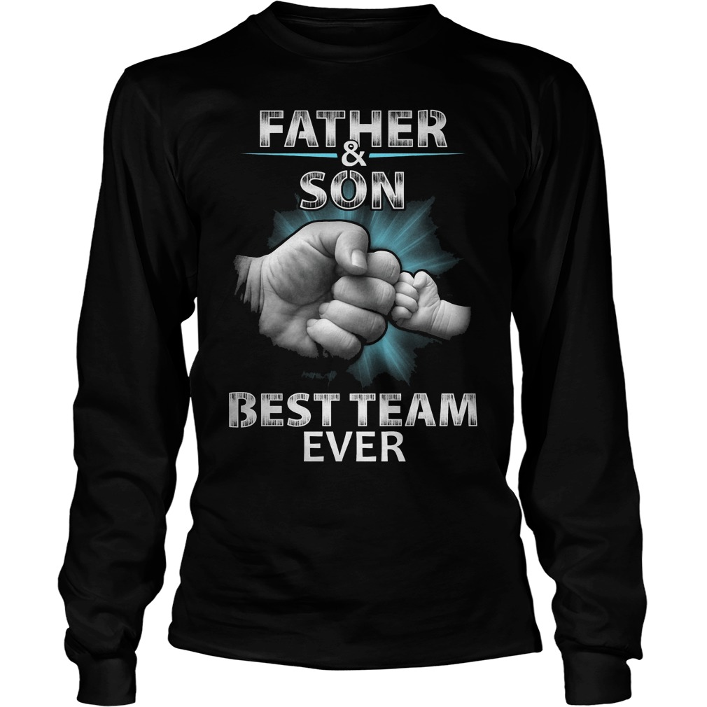 Father And Son Best Team Ever T-Shirt Unisex Longsleeve Tee