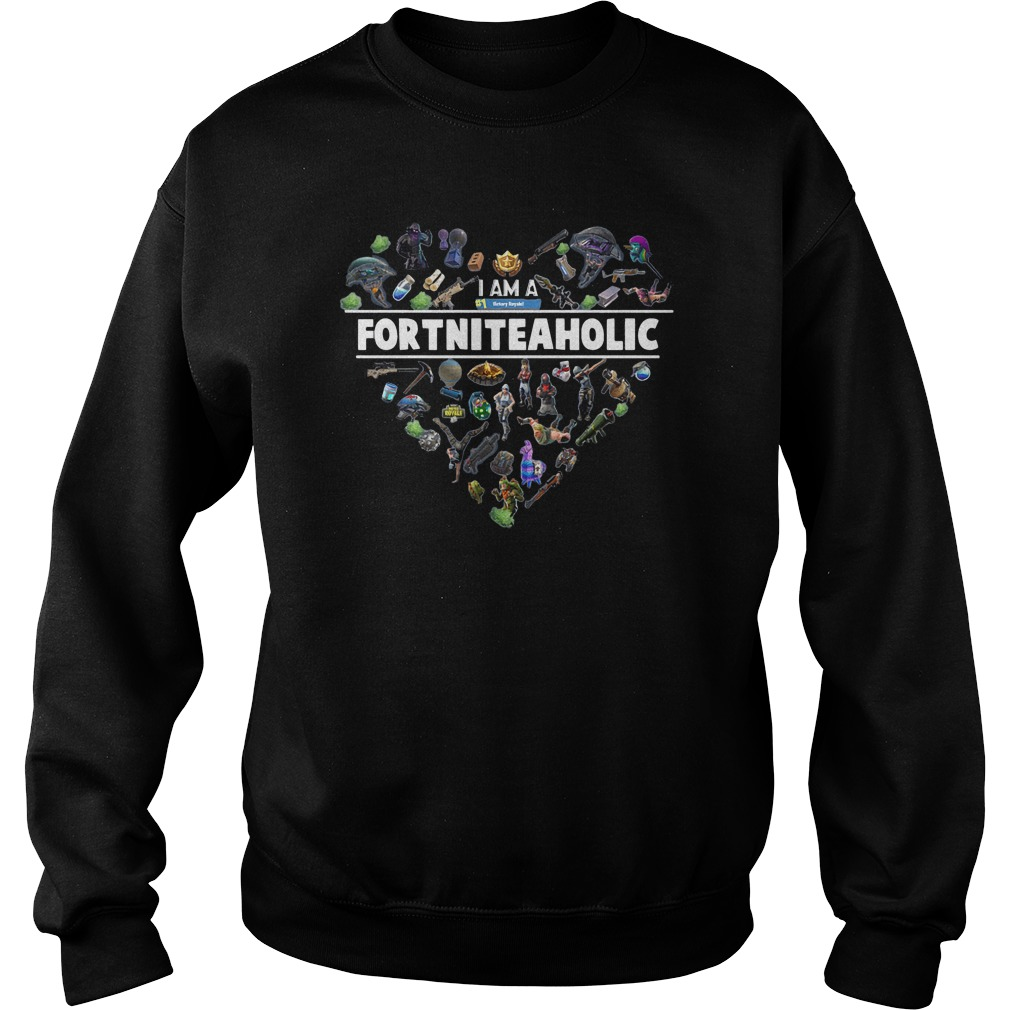 I Am A Number 1 FortniteaholicT-Shirt Sweat Shirt