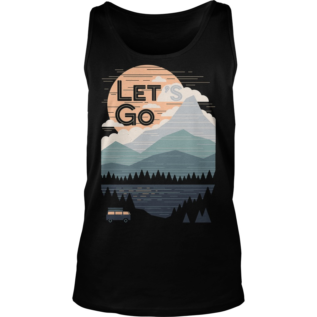 Let's Go With Mountain T-Shirt Unisex Tank Top