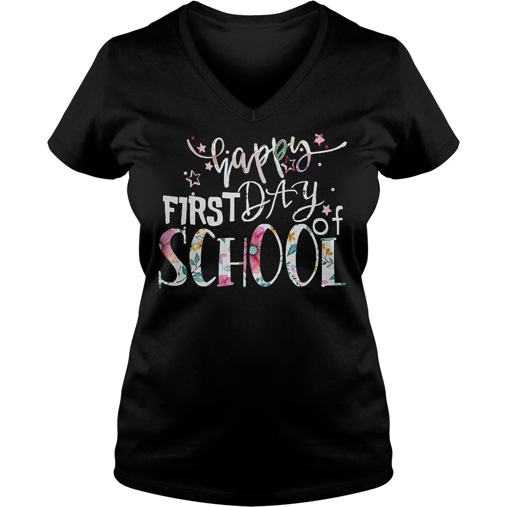 Lets Be Happy Because Of First Day Of School T-Shirt Ladies V-Neck