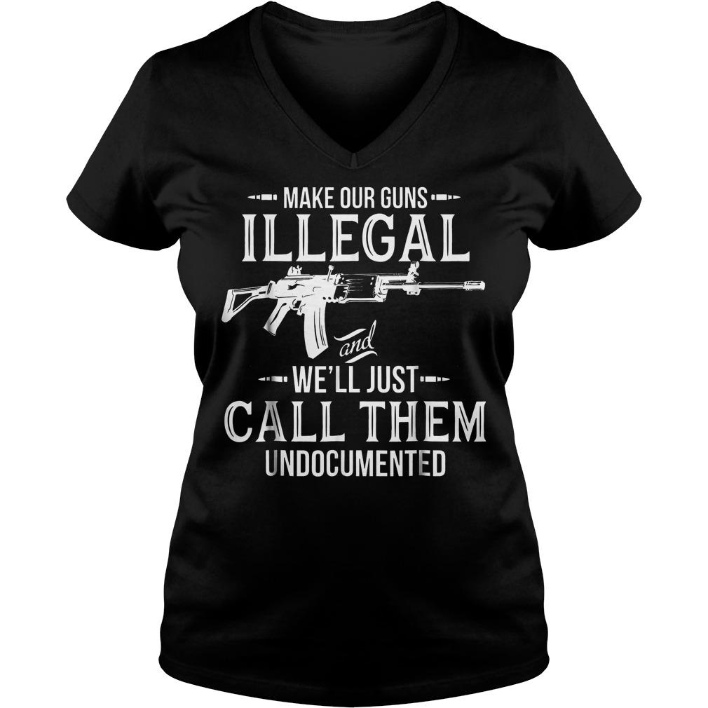 Make Our Guns Illegal Ladies V-Neck