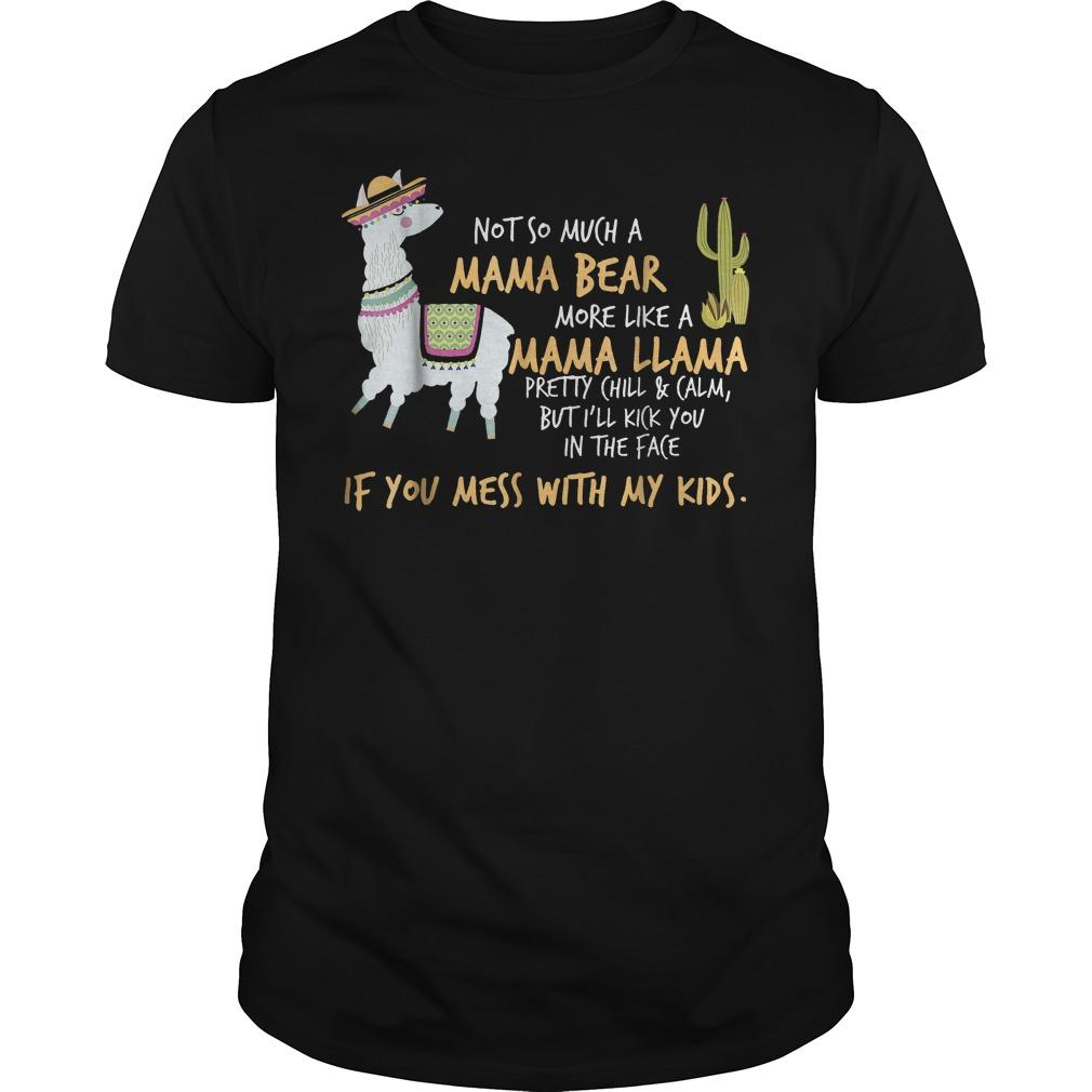 Mama Llama Notso Much A Mama Bear More Like A Mama Llama T Shirt Classic Guys Unisex Tee.jpg