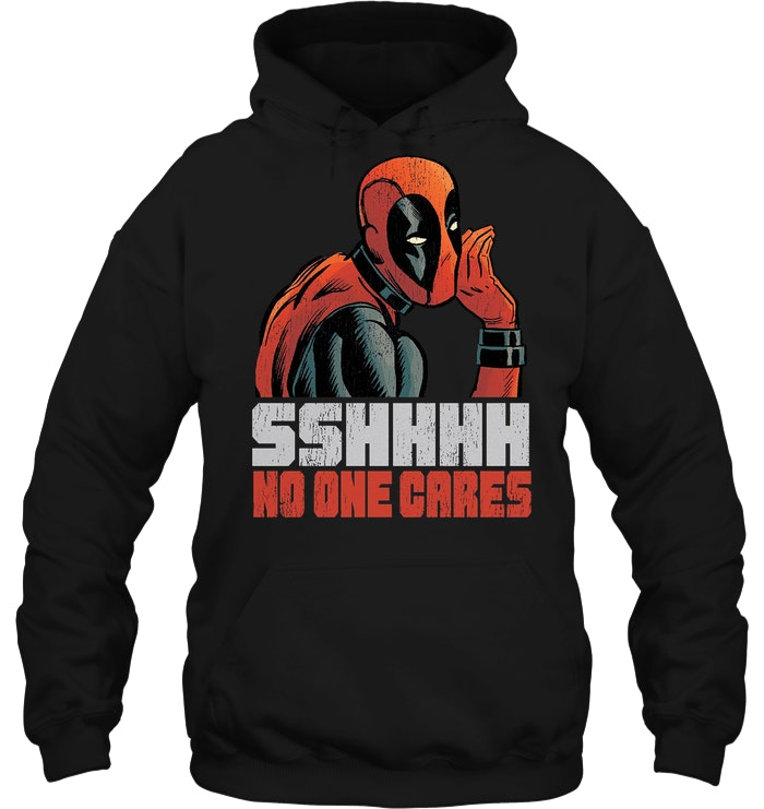 Marvel Deadpool Sshhhh No One Cares Hoodie