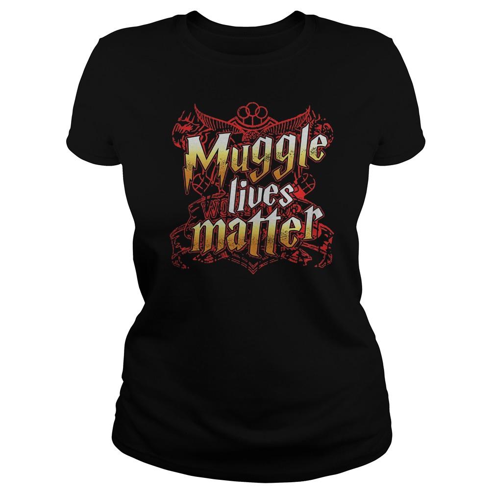 Muggle Lives Matter T-Shirt Classic Ladies Tee