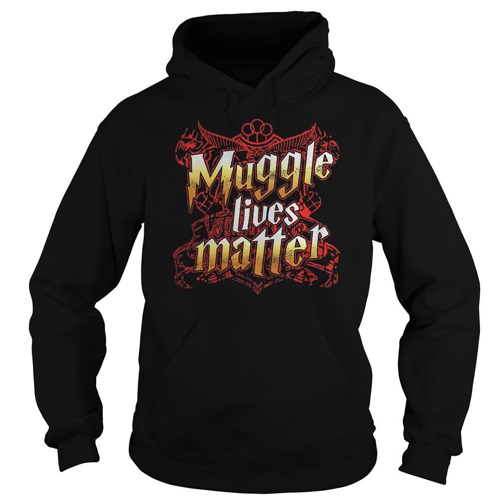 Muggle Lives Matter T-Shirt Hoodie