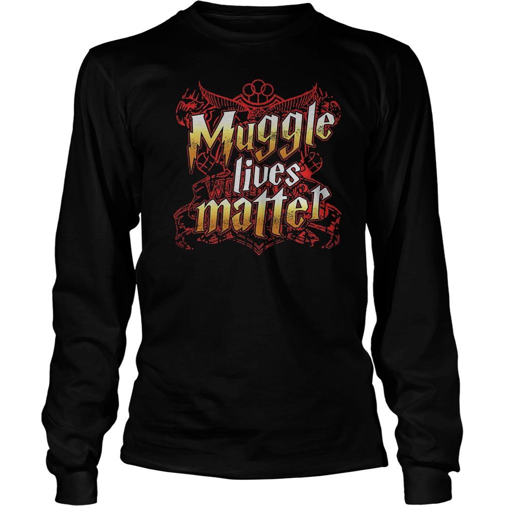 Muggle Lives Matter T-Shirt Longsleeve Tee Unisex