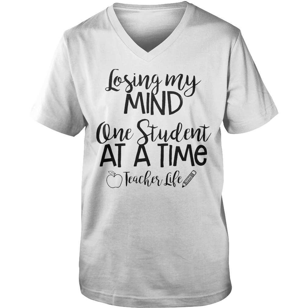 Official Losing My Mind One Student At A Time Teacher Life T-Shirt Guys V-Neck