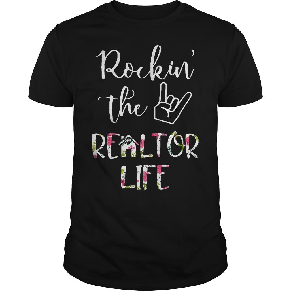 Rockin' the Realtor Life T-Shirt Classic Guys / Unisex Tee