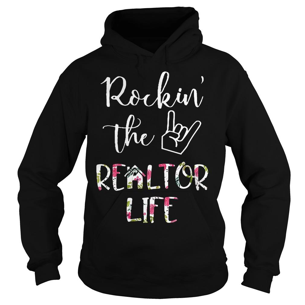 Rockin' the Realtor Life T-Shirt Hoodie