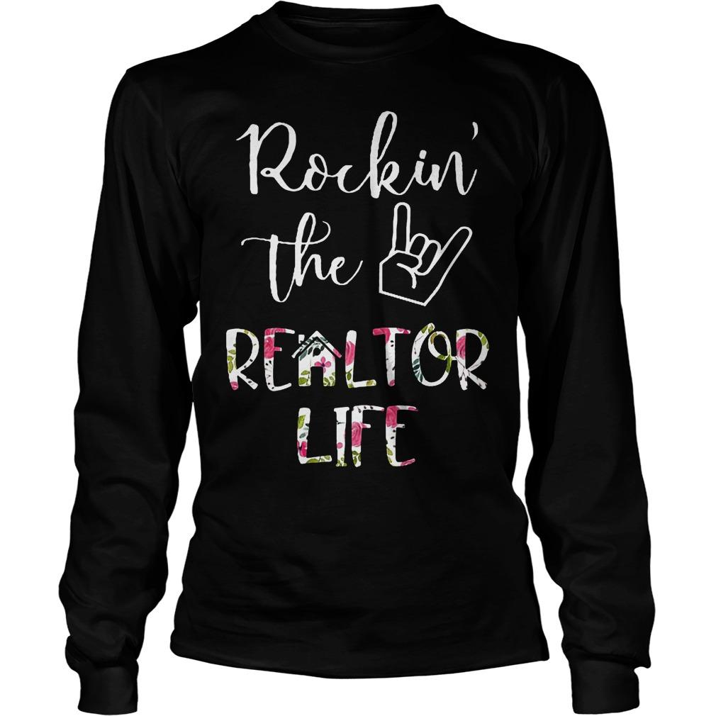 Rockin' the Realtor Life T-Shirt Longsleeve Tee Unisex