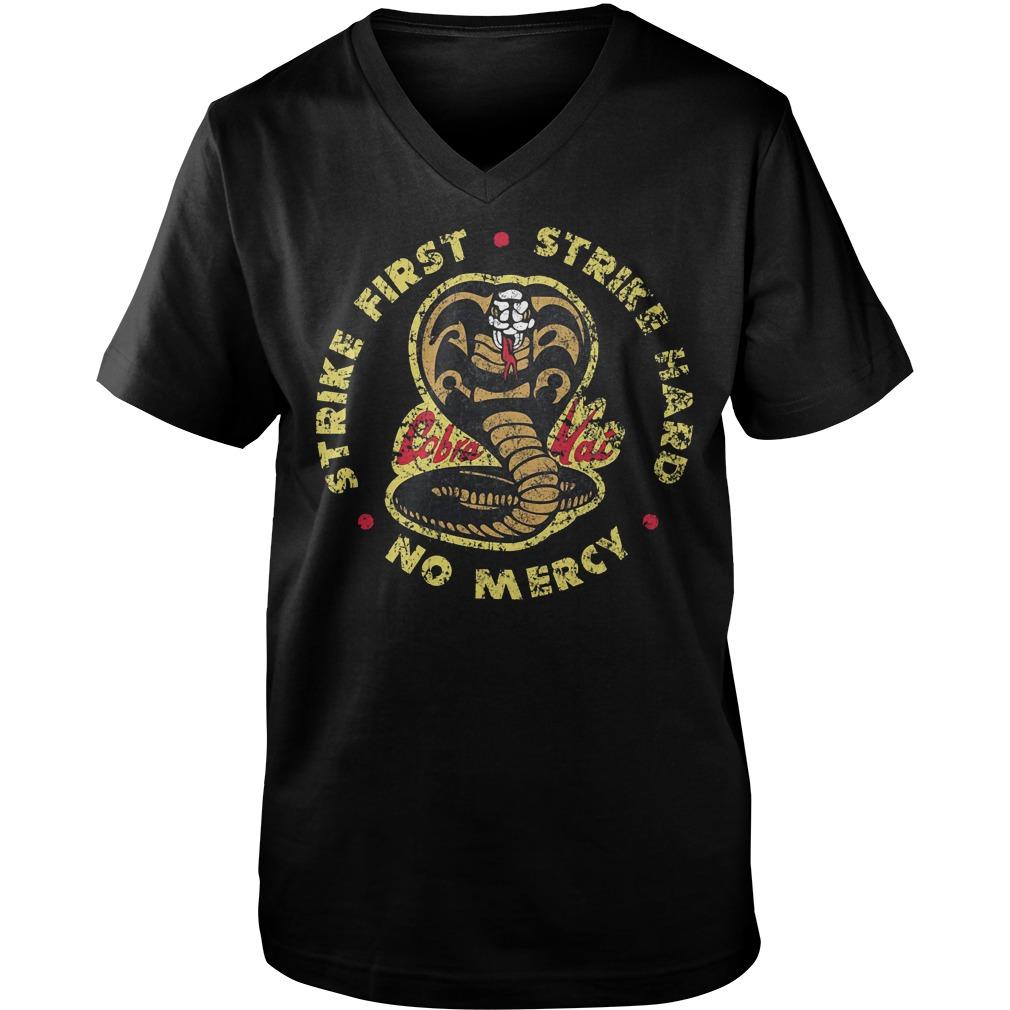 Strike First Strike Hard No Mercy T-Shirt Guys V-Neck