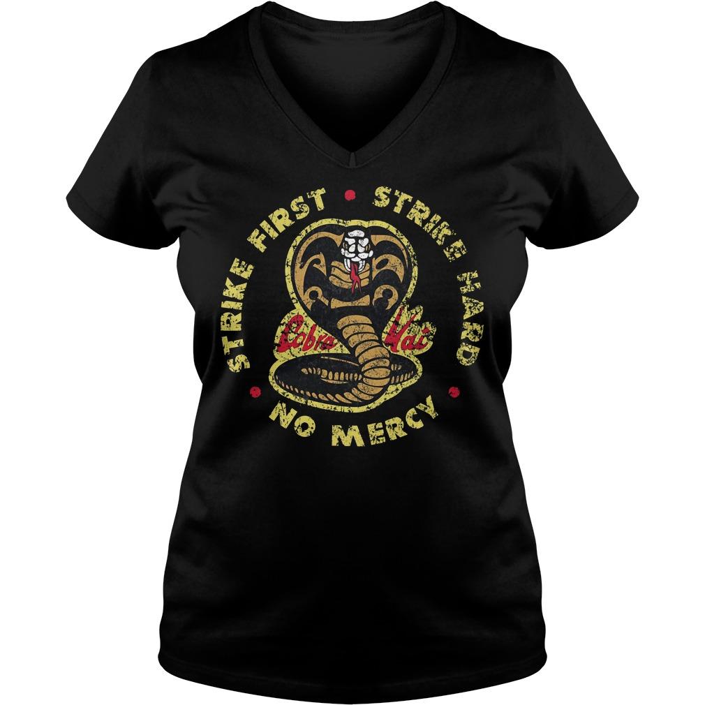 Strike First Strike Hard No Mercy T-Shirt Ladies V-Neck
